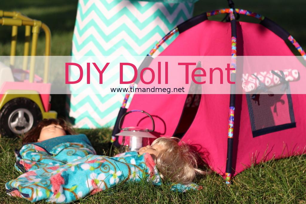 DollTent & DIY Doll Tent | timandmeg.net